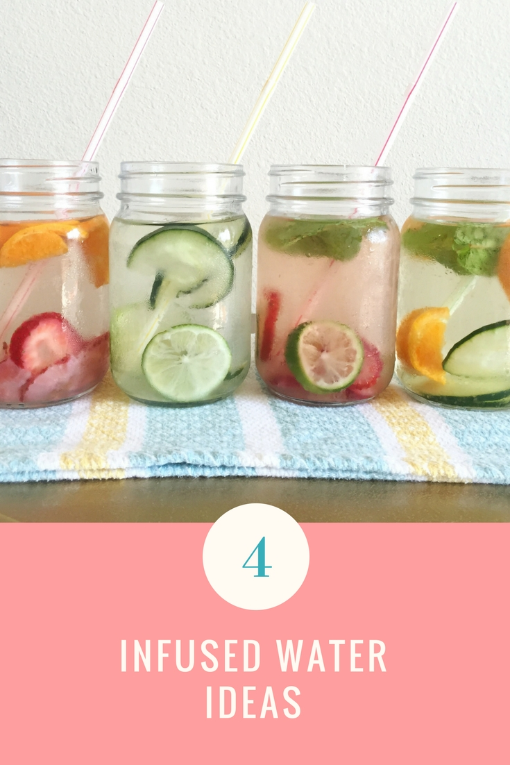 4 Infused Water Ideas