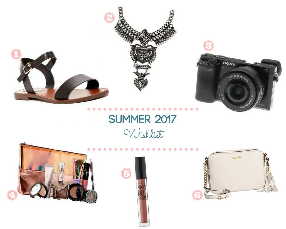 Summer 2017 Wishlist